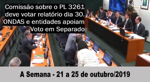 Comissão sobre o PL 3261 deve votar relatório dia 30/10. ONDAS e entidades apoiam Voto em Separado