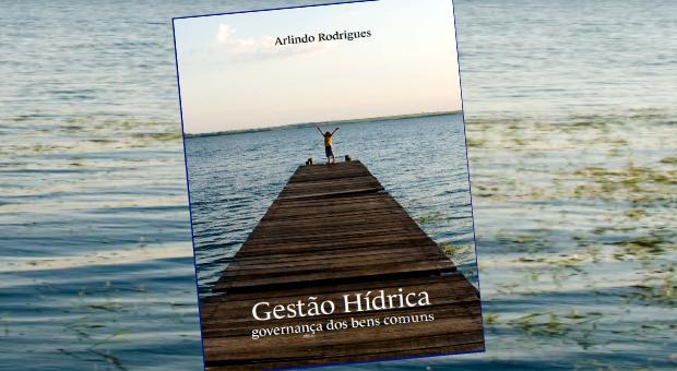 Gestão Hídrica: Governança dos bens comuns