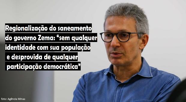 A proposta de Zema para a regionalização do Saneamento em MG: qual futuro nos espera?
