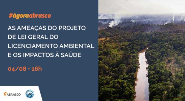 Debate sobre as ameaças do Projeto de Lei Geral do Licenciamento Ambiental