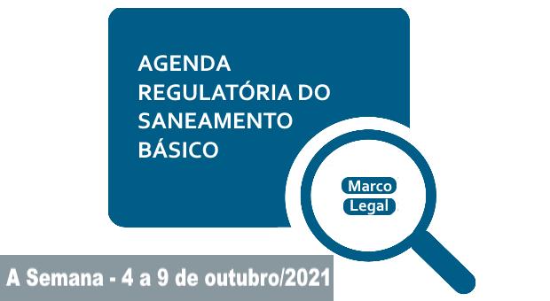 Agenda de normas de referência para saneamento (até 2023) é atualizada pela ANA